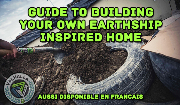 Guide to Building An Earthship
