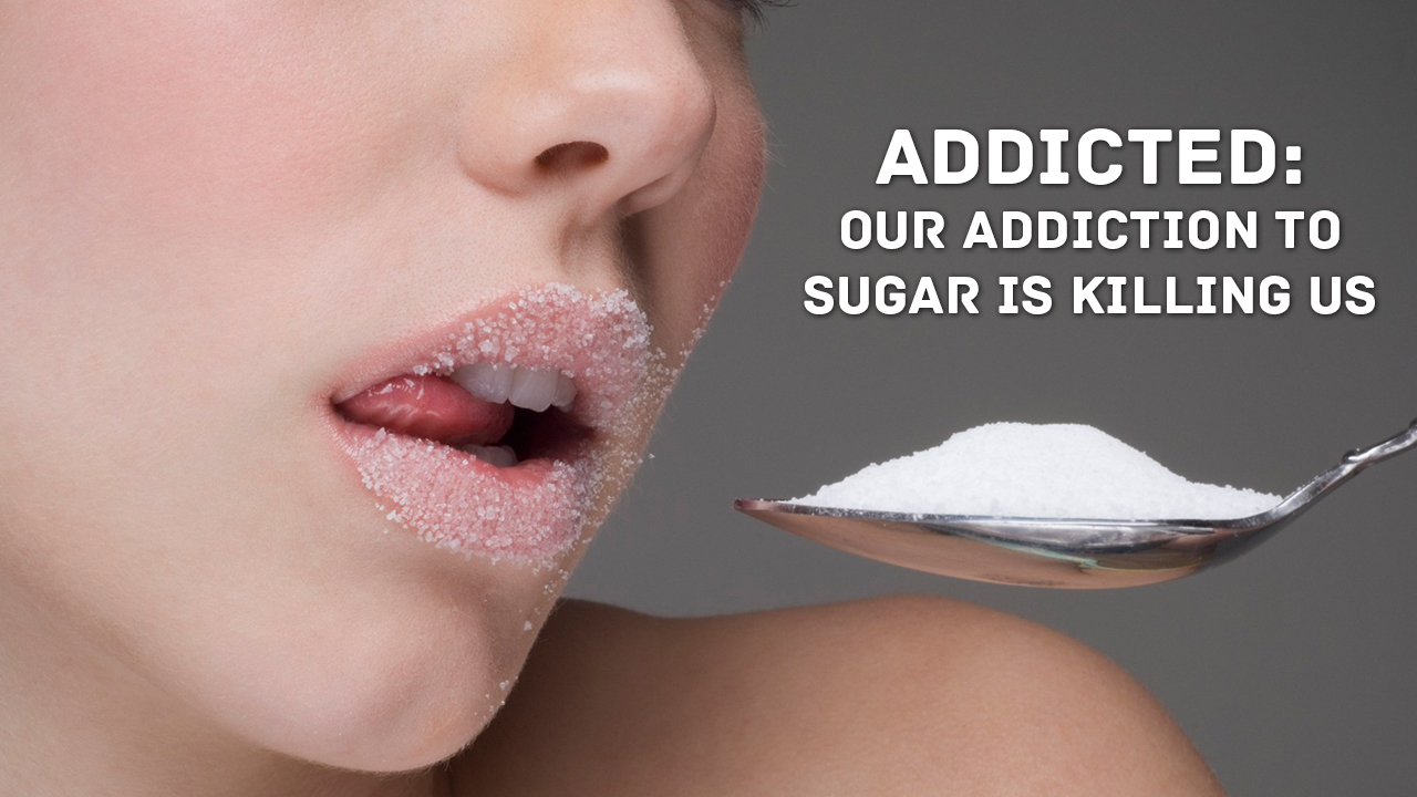 our-addiction-to-sugar-is-killing-us